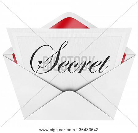 An envelope revealing a note with the handwritten cursive word Secret, inviting you to a private, exclusive, confidential, classified affair or piece of information