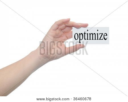 Concept or conceptual human or man hand isolated on white background holding a paper banner with a black text as a metaphor for business,management,marketing,vision,optimize,goal,success or seo design
