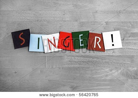 Singer, Sign Series for Vocals, Singing and Music.