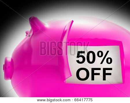 Fifty Percent Off Piggy Bank Message Shows 50 Price Cut