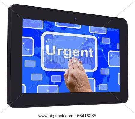 Urgent Tablet Touch Screen Shows Urgent Priority Or Speed Delive