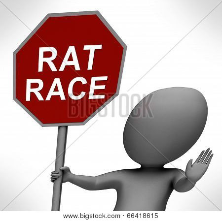 Rat Race Red Stop Sign Shows Stopping Hectic Work Competition
