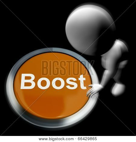 Boost Pressed Means Improvement Upgrade Or Expansion
