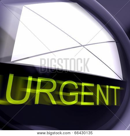 Urgent Postage Means High Priority Or Very Important Mail
