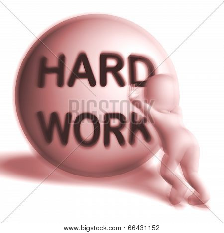 Hard Work Uphill Sphere Shows Difficult Working Labour
