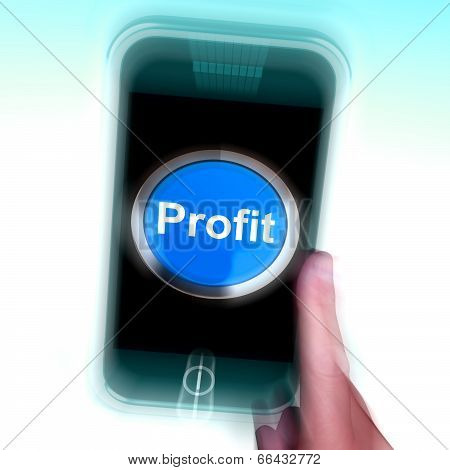 Profit On Mobile Phone Shows Profitable Incomes And Earnings