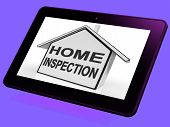stock photo of inspection  - Home Inspection House Tablet Meaning Assessing And Inspecting Property - JPG