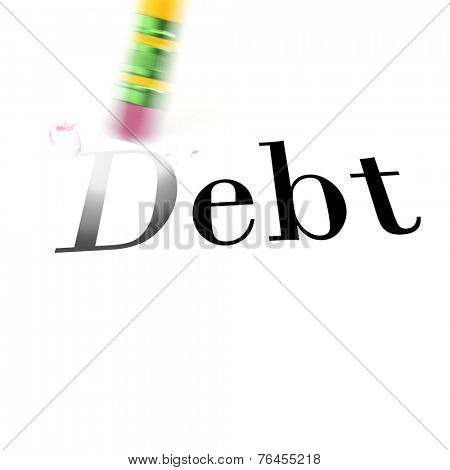 Person using a pencil eraser to erase Debt from their life so they can start new