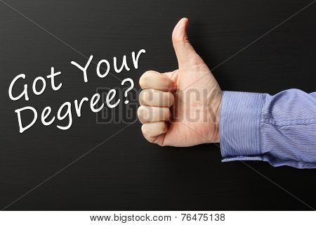 Got Your Degree?