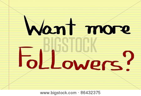 Want More Followers Concept