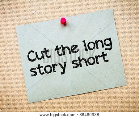 Cut The Long Story Short