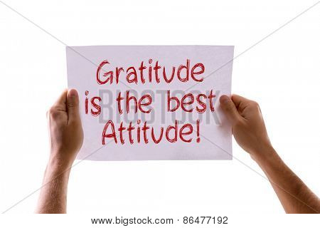 Gratitude is the Best Attitude card isolated on white
