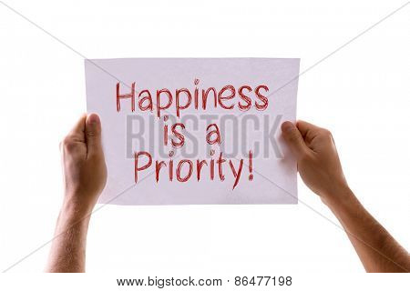 Happiness is a Priority card isolated on white
