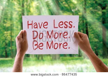 Have Less. Do More. Be More. card with nature background