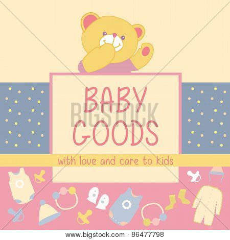 Baby Goods. Teddy bear