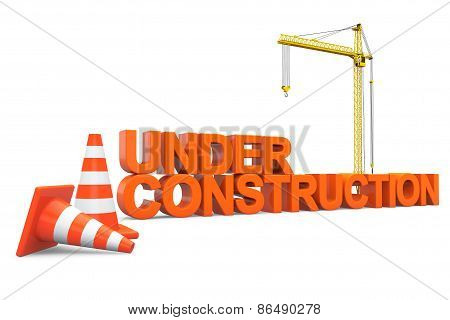 Under Construction Sign With Hoisting Crane