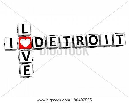 3D Crossword  I Love Detroit On White Background