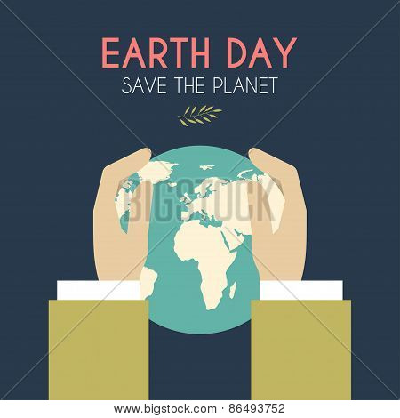 Earth Day Celebrating Card Or Poster Design. Hands With Planet