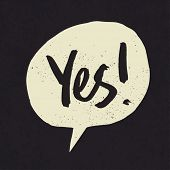 picture of yes  - Yes sign in speech bubble - JPG