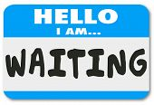 picture of interrupter  - Hello I Am Waiting words on a nametag sticker to illustrate being patient - JPG