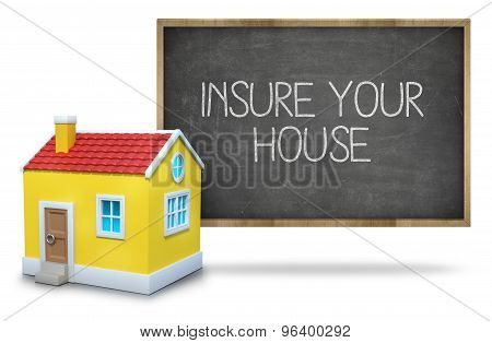 Insure your house on blackboard