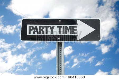 Party Time direction sign with sky background