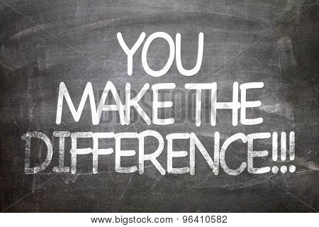 You Make the Difference written on a chalkboard