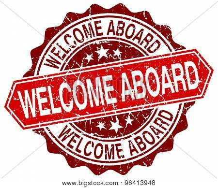 Welcome Aboard Red Round Grunge Stamp On White