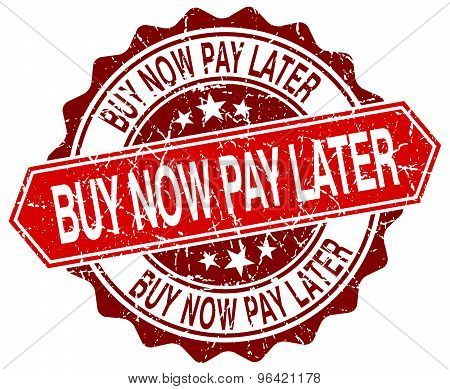 Buy Now Pay Later Red Round Grunge Stamp On White