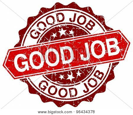 Good Job Red Round Grunge Stamp On White
