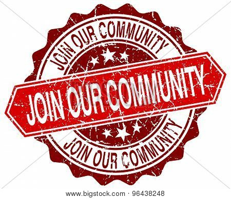 Join Our Community Red Round Grunge Stamp On White