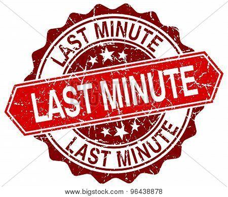 Last Minute Red Round Grunge Stamp On White