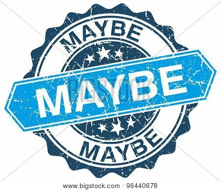 Maybe Blue Round Grunge Stamp On White