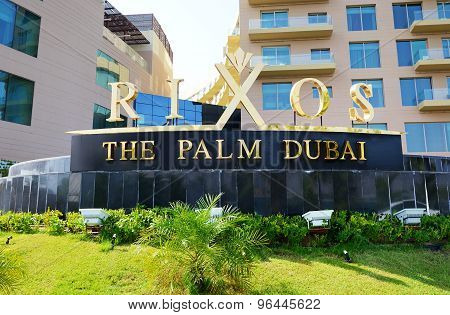 Dubai, Uae - September 9: The Entrance Of Rixos The Palm Dubai Luxury Hotel On September 9, 2013 In
