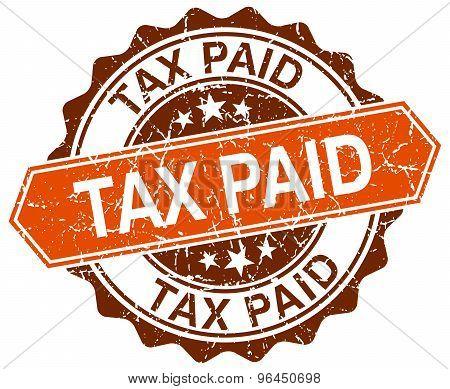 Tax Paid Orange Round Grunge Stamp On White