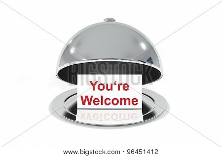 Sign On Silver Plate And Cloche You Are Welcome