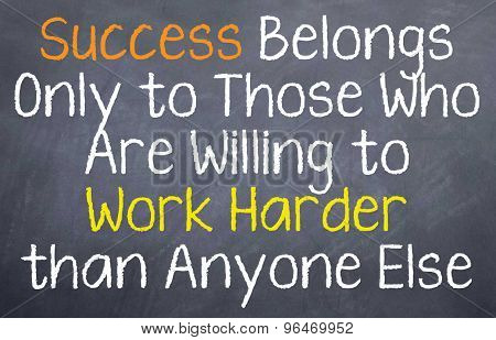 Success Belongs to Those...