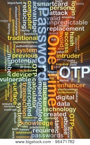 Background concept wordcloud illustration of one-time password OTP glowing light
