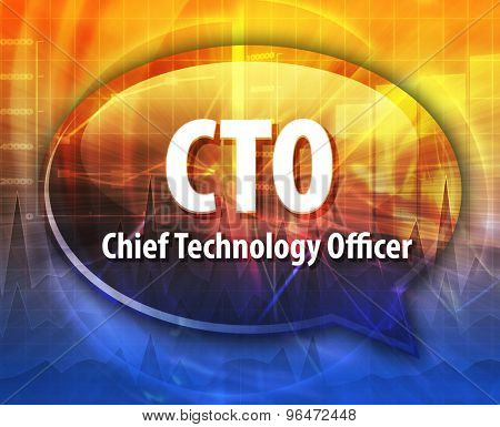 word speech bubble illustration of business acronym term CTO Chief Technical  Officer