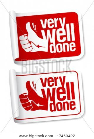 Well done stickers with hand thumbs up symbol.