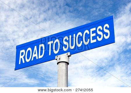 A Street sign with road to success for use in any success inference