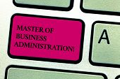 Word Writing Text Master Of Business Administration. Business Concept For Post Graduate Education Fi poster
