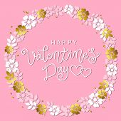 Modern Calligraphy Lettering Of Happy Valentines Day In White On Pink Background Decorated With Wrea poster