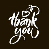 Thank You Text On Black Background. Calligraphy Lettering Modern Brush Calligraphy. poster