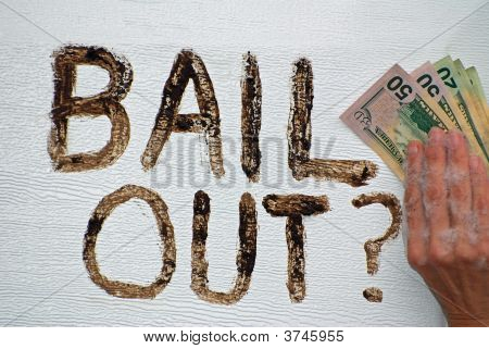 Bailout.