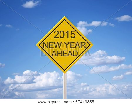 2015 Ahead Road Sign