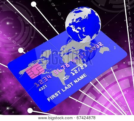 Credit Card Indicates Global World And Payment