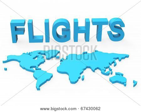 World Flights Shows Plane Transport And Worldly