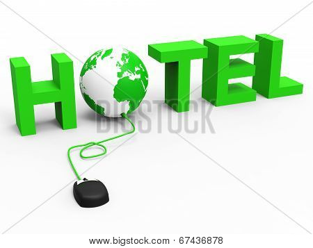 Hotel Global Indicates World Wide Web And Accommodation