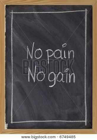 No Pain, No Gain Exercise Motto On Blackboard